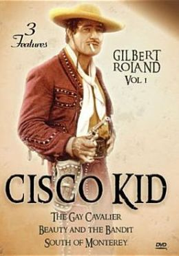 Cisco Kid: Western Triple Feature, Vol. 1