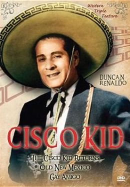 Cisco Kid: Western Triple Feature