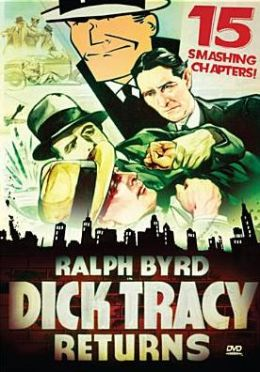 Dick Tracy Returns [Serial]