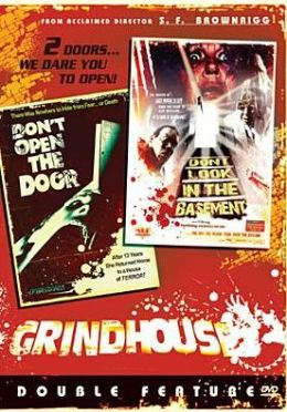 Grindhouse Double Feature: Don't Look in the Basement!/Don't Open the Door