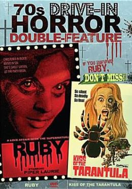 70s Drive-in Horror: Ruby/Kiss of the Tarantula