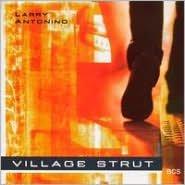 Village Strut