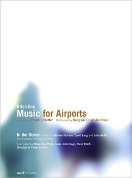Brian Eno: Music for Airports/in the Ocean