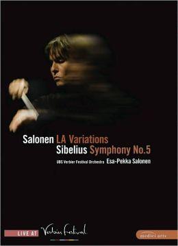 Esa-Pekka Salonen: Salonen - L.A. Variations/Sibelius - Symphony No. 5