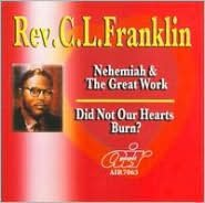 Nehemiah and the Great Work/Did Not Our Hearts Burn
