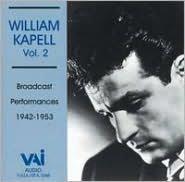 William Kapell, Vol. 2: Broadcast Performances 1942-1953