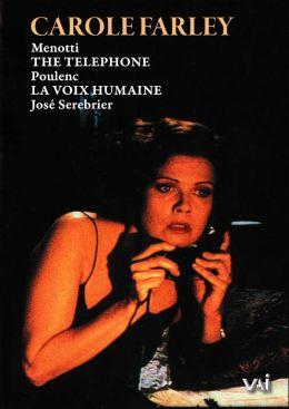 Carole Farley: the Telephone/La Voix Humaine