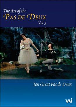 The Art of the Pas de Deux, Vol. 3