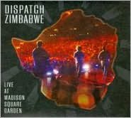 Dispatch: Zimbabwe - Live at Madison Square Garden [CD/DVD]