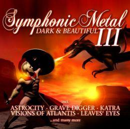 Symphonic Metal, Vol. 3: Dark & Beautiful