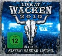 Live At Wacken 2010: 21 Years: Faster, Harder, Louder