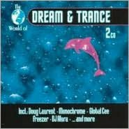 The World of Dream and Trance