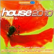 House 2010: In the Mix