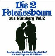 Die 2 Peterlesboum Aus Nürnberg, Vol. 2