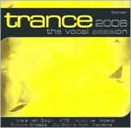 Trance: Vocal Session 2006