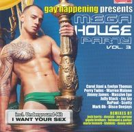 Gay Happening Presents: Mega House Party Vol. 3
