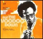 Run the Voodoo Down: Listen Here!, Vol. 2