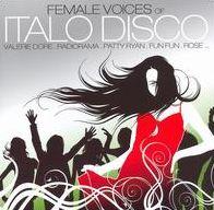 Female Voices of Italo Disco