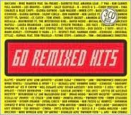 60 Remixed Hits