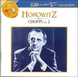 Horowitz Plays Chopin, Vol. 2