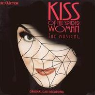 Kiss of the Spider Woman [Original Broadway Cast]