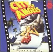 City of Angels [Original London Cast Recording]