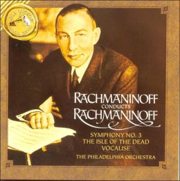 Rachmaninoff Conducts Rachmaninoff