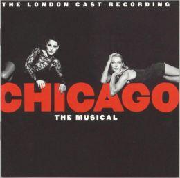 Chicago [Original London Cast]