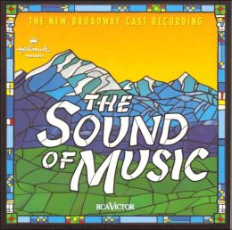 Sound of Music [1998 Broadway Revival Cast]