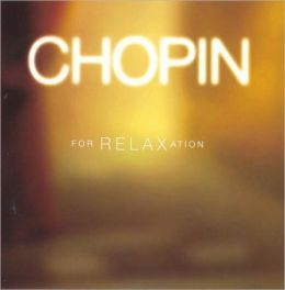 Chopin For Relaxation