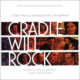 Cradle Will Rock [Original Soundtrack]