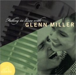 Falling in Love with Glenn Miller
