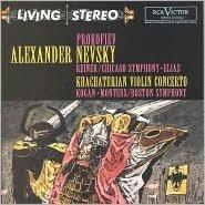Prokofiev: Alexander Nevsky / Khachaturian: Violin Concerto