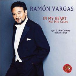 In My Heart (Nel Mio Cuore): 17th & 18th Century Italian Songs