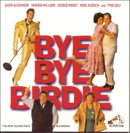 Bye Bye Birdie [Original Soundtrack Recording]
