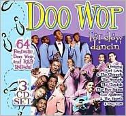 Doo Wop Is For Slow Dancin'