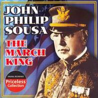 John Philip Sousa: The March King