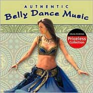 Authentic Belly Dance Music [Collectables]