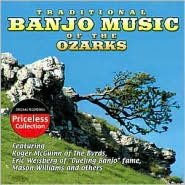 Traditional Banjo Music of the Ozarks [Collectables]