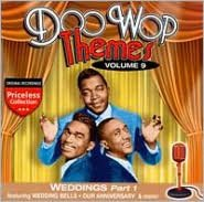 Doo Wop Themes, Vol. 9: Weddings, Pt. 1
