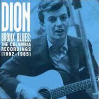 Bronx Blues: The Columbia Recordings (1962-1965)