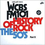 History of Rock: The 50s, Pt. 2 [1992]