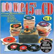 Doo Wop 45s on CD, Vol. 6