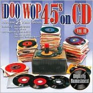 Doo Wop 45s on CD, Vol. 16