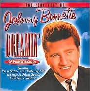 Dreamin': Very Best of Johnny Burnette