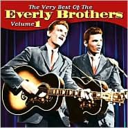 The Very Best of the Everly Brothers, Vol. 1