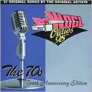 WOGL 10th Anniversary, Vol. 3: Best of the 70's