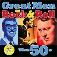 Great Men of Rock & Roll: The 50s
