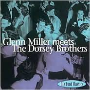 Glenn Miller Meets the Dorsey Brothers
