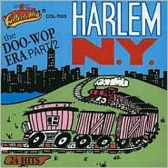 The Doo-Wop Era: Harlem, N.Y., Vol. 2